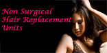 Non Surgical Hair Replacement Units